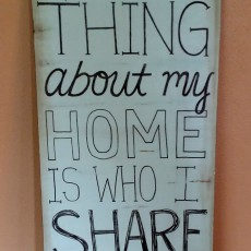wooden sign housewarming gift favorite thing about my home