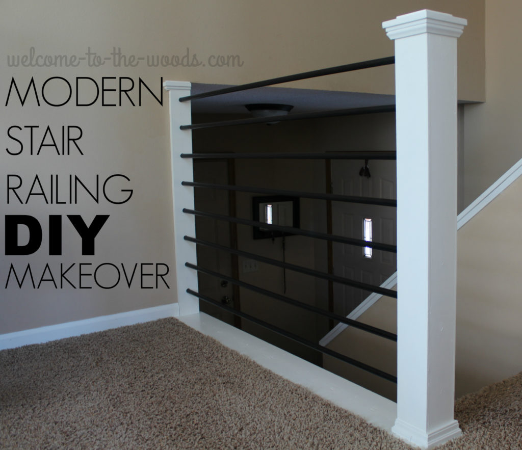 Very best Stair Railing DIY Makeover - Welcome to the Woods QY82