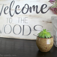 Home decor ideas for decorating and creating wood signs
