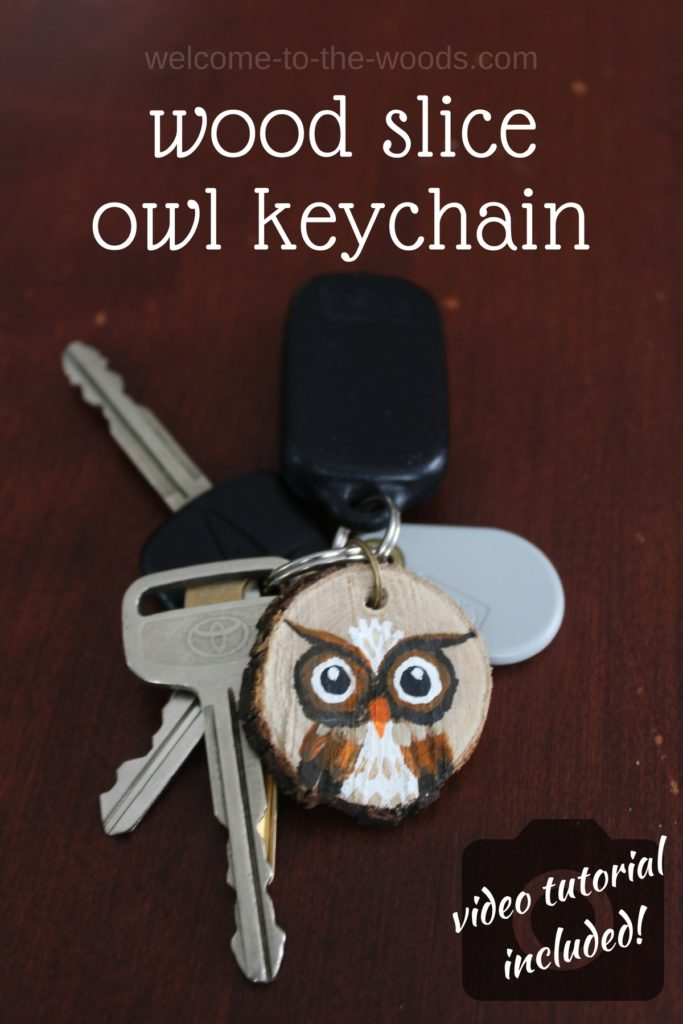 Key chain made from wood slices and hand-painted owls to decorate them!